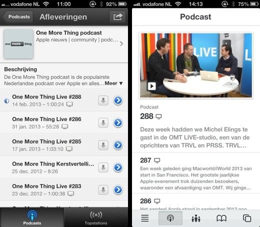 Apple's Podcast-app en de Podcast-sectie van de OMT-app.